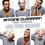 Live Your Dreams (Featuring Soraya Arnelas) (Cd Single) Antoine Clamaran