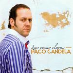 Las Cosas Claras Paco Candela