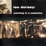 Working In A Coalmine Lee Dorsey