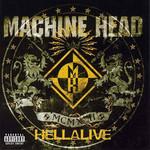 Hellalive Machine Head