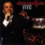 15 Años Vivo Alberto Plaza