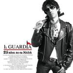 25 Años No Es Nada La Guardia