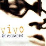 Vivo Joe Vasconcellos