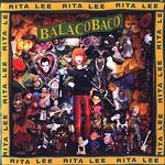 Balacobaco Rita Lee