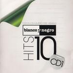 Blanco Y Negro Hits 10 Cd1