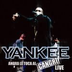 Ahora Le Toca Al Cangri! Live Daddy Yankee