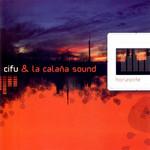 Horizonte Cifu & La Calaña Sound