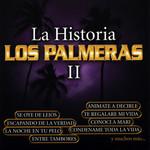 La Historia II Los Palmeras