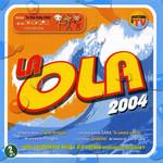 La Ola 2004