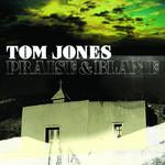 Praise & Blame Tom Jones