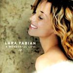 A Wonderful Life Lara Fabian