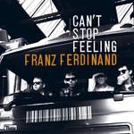Can't Stop Feeling (Cd Single) Franz Ferdinand