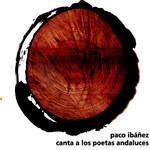 Canta A Los Poetas Andaluces Paco Ibañez
