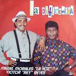 La Diferencia Miguel Morales & Victor Reyes