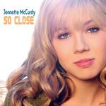 So Close (Cd Single) Jennette Mccurdy