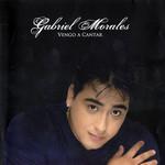 Vengo A Cantar Gabriel Morales