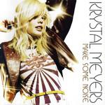 Make Some Noise Krystal Meyers