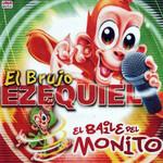 El Baile Del Monito Ezequiel