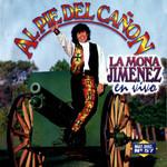 Al Pie Del Cañon La Mona Jimenez