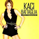 Crazy Possessive (Cd Single) Kaci Battaglia