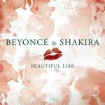 Beautiful Liar (Featuring Shakira) (Cd Single) Beyonce