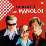 Nainona Los Manolos