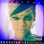 Rockstar 101: The Remixes (Cd Single) Rihanna