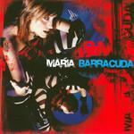 Maria Barracuda Maria Barracuda