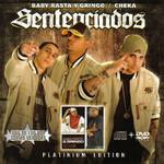 Sentenciados (Platinum Edition) Baby Rasta & Gringo / Cheka