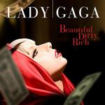 Beautiful, Dirty, Rich (Cd Single) Lady Gaga