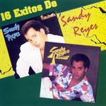 16 Exitos De Sandy Reyes Sandy Reyes
