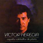 Aquellos Soldaditos De Plomo Victor Heredia