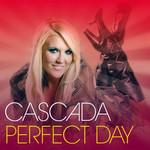 Perfect Day (Usa Edition) Cascada