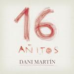 16 Añitos (Cd Single) Dani Martin