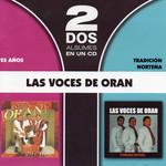 25 Años / Tradicion Norteña Las Voces De Oran