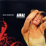 Ana! Live In Amsterdam Ana Popovic