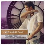 Paraiso Express (Edicion Especial Gira) Alejandro Sanz