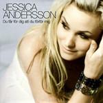 Du Far För Dig Att Du Förför Mig (Cd Single) Jessica Andersson