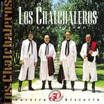 50 Años Una Leyenda Los Chalchaleros