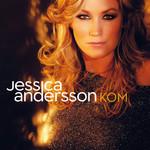 Kom (Cd Single) Jessica Andersson