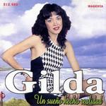 Un Sue�o Hecho Realidad Gilda