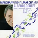 Marcha Mundial Alberto Cortez