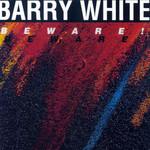 Beware Barry White