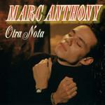 Otra Nota Marc Anthony