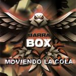Moviendo La Cola Barrabox