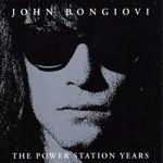 The Power Station Years Jon Bon Jovi