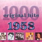 1000 Original Hits 1958