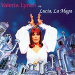 Lucia, La Maga Valeria Lynch