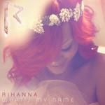 What's My Name (Cd Single) Rihanna