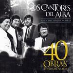 Anocheciendo Zambas: 40 Obras Fundamentales Los Cantores Del Alba